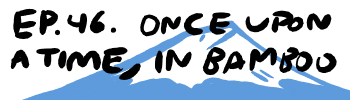 Endless Ocean: Blue World, Episode 46: Once Upon A Time In Bamboo